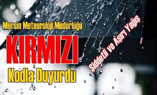 Mersin ve Tarsus İçin Şiddetli ve Aşırı Yağış Uyarısı