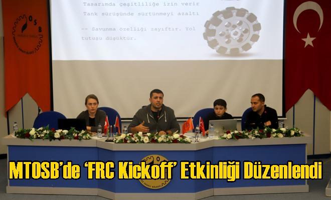MTOSB'de 'FRC Kickoff' Etkinliği Düzenlendi