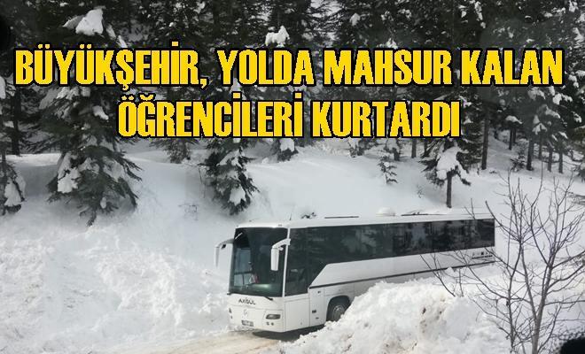 Büyükşehir, Yolda Mahsur Kalan Öğrencileri Kurtardı