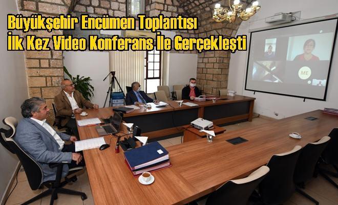 Büyükşehir Encümen Toplantısı İlk Kez Video Konferans İle Gerçekleşti