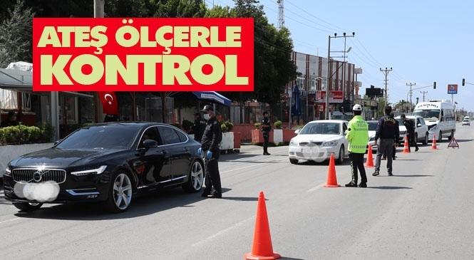 Mersin'deki Polis Kontrol Noktalarında Alkolmetrenin Yerine Ateş Ölçer Kullanılıyor