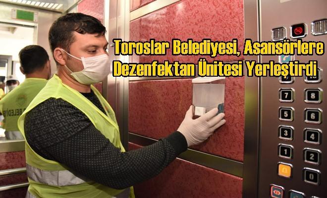 Toroslar Belediyesi, Asansörlere Dezenfektan Ünitesi Yerleştirdi