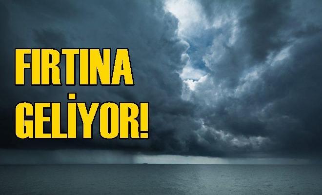 Fırtına Geliyor!