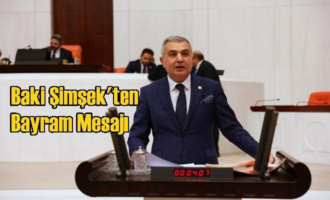 MHP Mersin Milletvekili Baki Şimşek'ten Ramazan Bayramı Mesajı