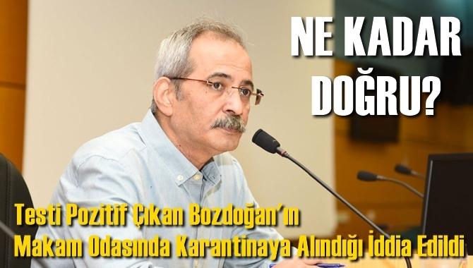 Tarsus Belediye Başkanı Haluk Bozdoğan'ın Makam Odasında Karantina Altına Alındığı İddia Edildi