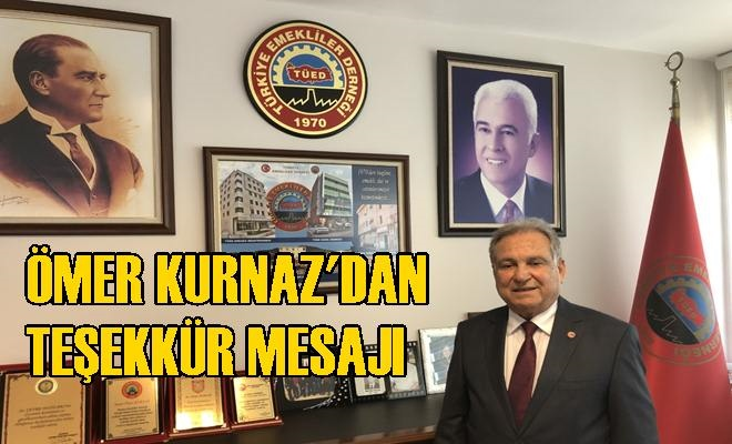 Ömer Kurnaz'dan Teşekkür Mesajı