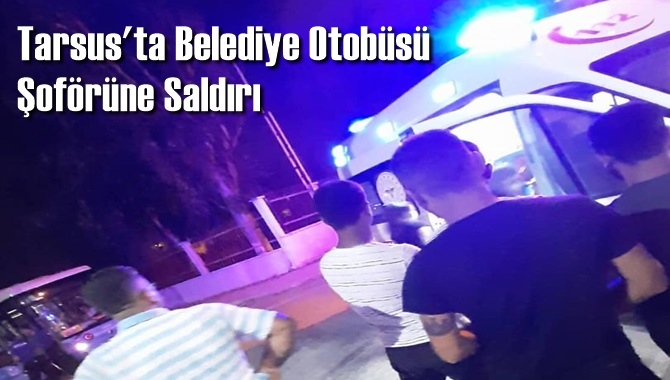 Tarsus'ta Maskesiz Belediye Otobüsüne Binmeye Çalışan 2 Kişi Şoförü Darp Etti