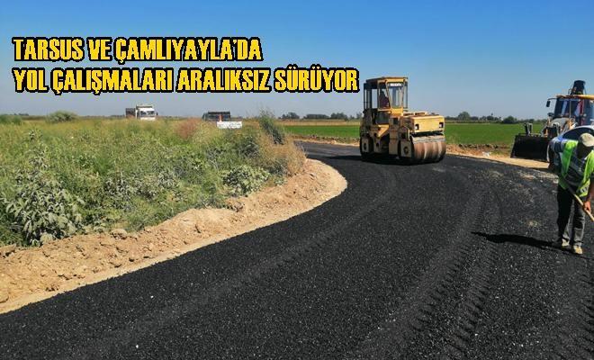 Tarsus ve Çamlıyayla'da Yol Çalışmaları Aralıksız Sürüyor