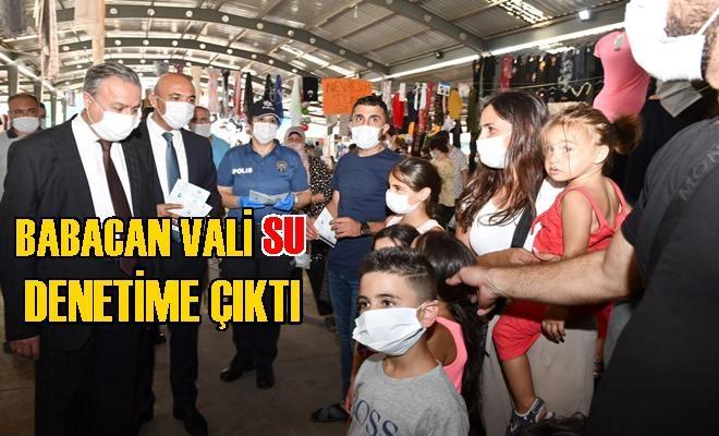 Mersin'in Babacan Valisi Denetime Çıktı