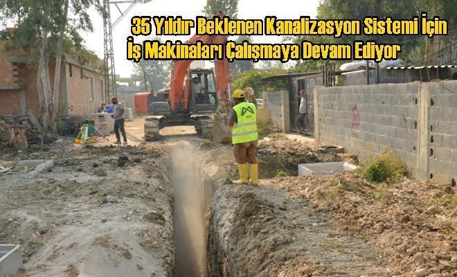 Kanalizasyon Sistemi İçin İş Makinaları Çalışmaya Devam Ediyor