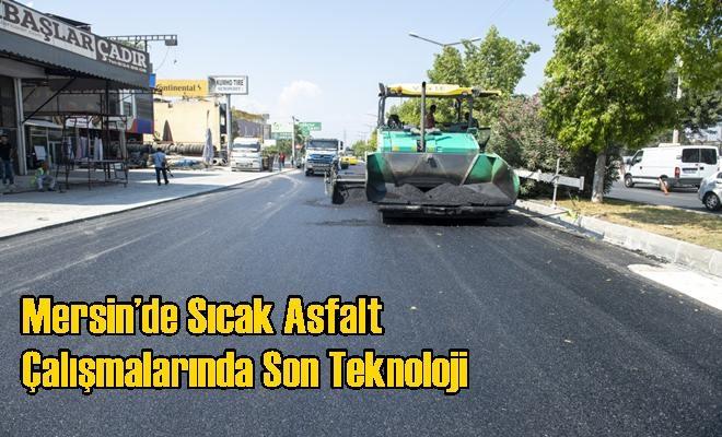 Mersin'de Sıcak Asfalt Çalışmalarında Son Teknoloji