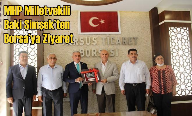 MHP Milletvekili Baki Şimşek'ten Borsa'ya Ziyaret
