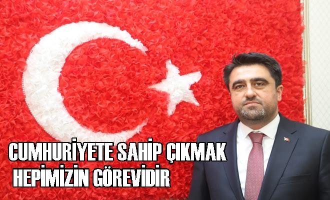 """Ercik, """"Cumhuriyet, Milli İrademizin Yeniden Şahlanışı ve Yeniden Doğuşudur"""""""