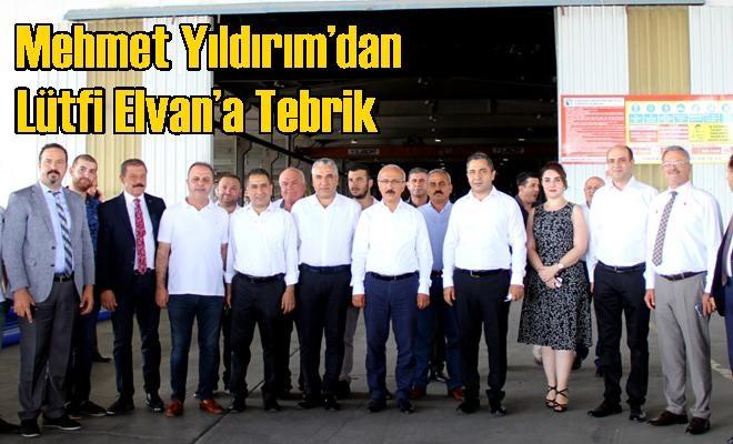 Mehmet Yıldırım'dan Lütfi Elvan'a Tebrik