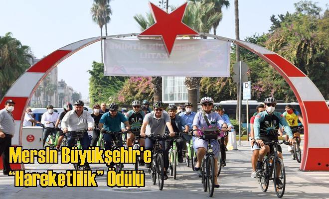 """Mersin Büyükşehir'e """"Hareketlilik"""" Ödülü"""