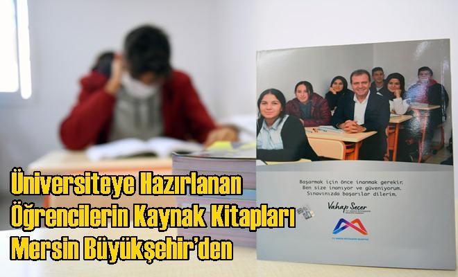 Üniversiteye Hazırlanan Öğrencilerin Kaynak Kitapları Mersin Büyükşehir'den