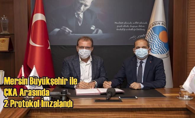 Mersin Büyükşehir ile ÇKA Arasında 2 Protokol İmzalandı