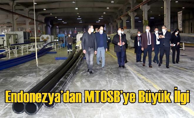 Endonezya'dan MTOSB'ye Büyük İlgi