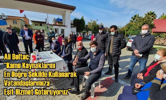 """Ali Boltaç: """"Kamu Kaynaklarını En Doğru Şekilde Kullanarak Vatandaşlarımıza Eşit Hizmet Götürüyoruz"""""""