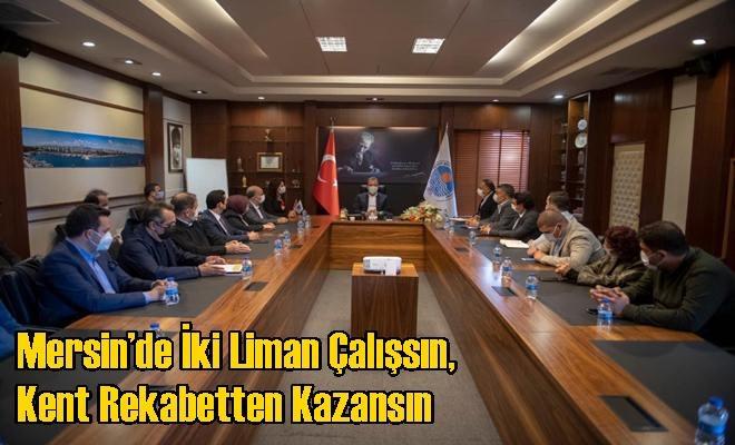 Mersin'de İki Liman Çalışsın, Kent Rekabetten Kazansın