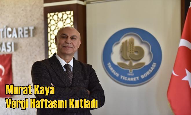 Murat Kaya Vergi Haftasını Kutladı