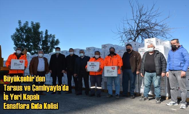 Büyükşehir'den Tarsus ve Çamlıyayla'da İş Yeri Kapalı Esnaflara Gıda Kolisi