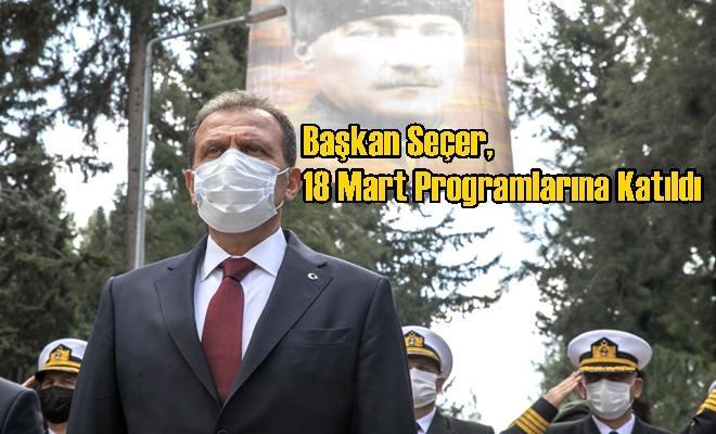 Başkan Seçer, 18 Mart Programlarına Katıldı