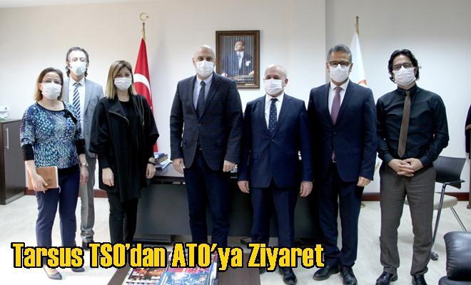 Tarsus TSO'dan ATO'ya Ziyaret