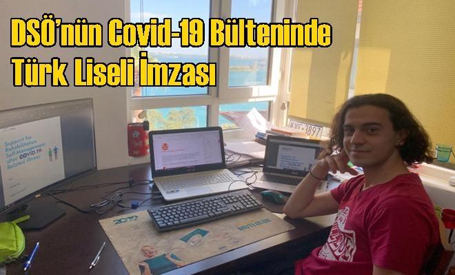 DSÖ'nün Covid-19 Bülteninde Türk Liseli İmzası