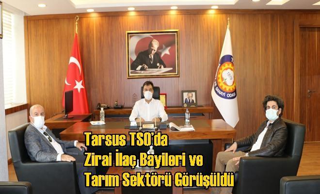 Tarsus TSO'da Zirai İlaç Bayileri ve Tarım Sektörü Görüşüldü