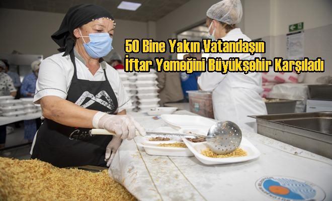 50 Bine Yakın Vatandaşın İftar Yemeğini Büyükşehir Karşıladı