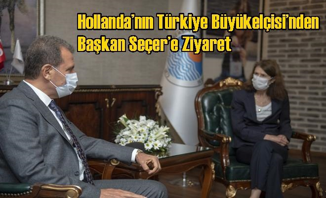 Hollanda'nın Türkiye Büyükelçisi'nden Başkan Seçer'e Ziyaret