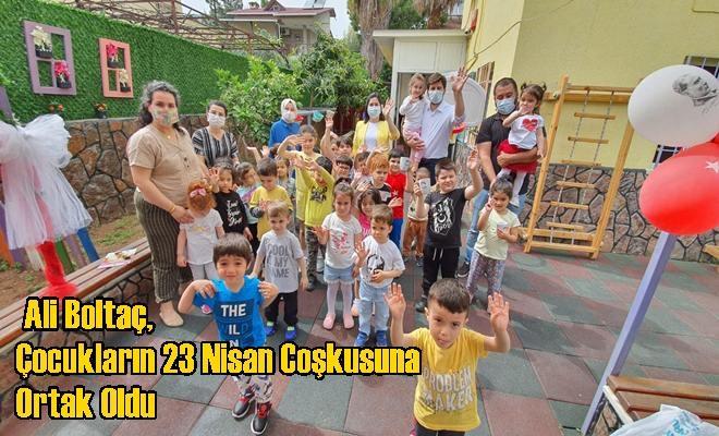 Ali Boltaç, Çocukların 23 Nisan Coşkusuna Ortak Oldu
