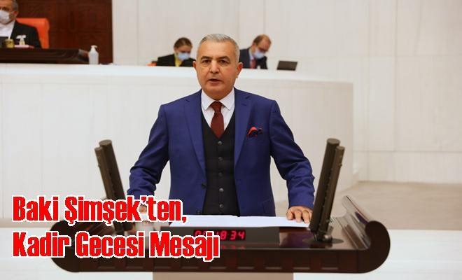 MHP Milletvekili Baki Şimşek'ten, Kadir Gecesi Mesajı