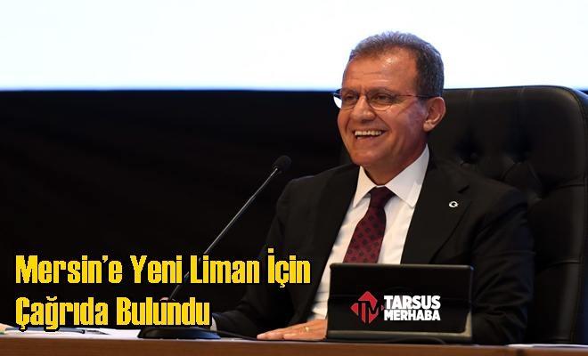 Başkan Seçer, Mersin'e Yeni Liman İçin Çağrıda Bulundu