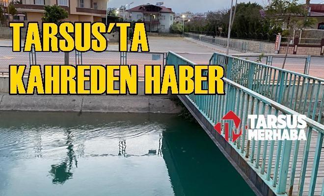 Tarsus'ta Kahreden Haber