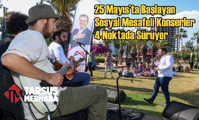 25 Mayıs'ta Başlayan Sosyal Mesafeli Konserler 4 Noktada Sürüyor