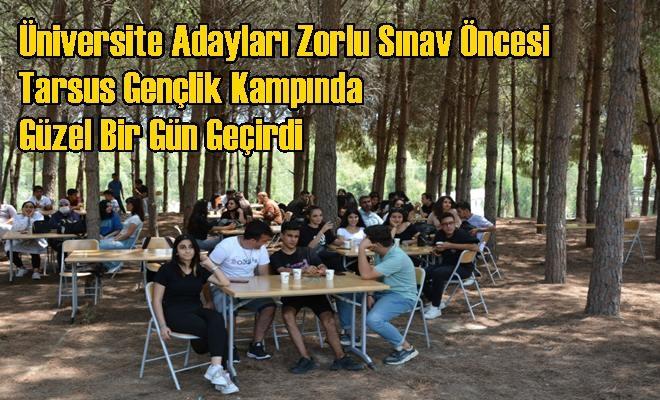Üniversite Adayları Zorlu Sınav Öncesi Tarsus Gençlik Kampında Güzel Bir Gün Geçirdi