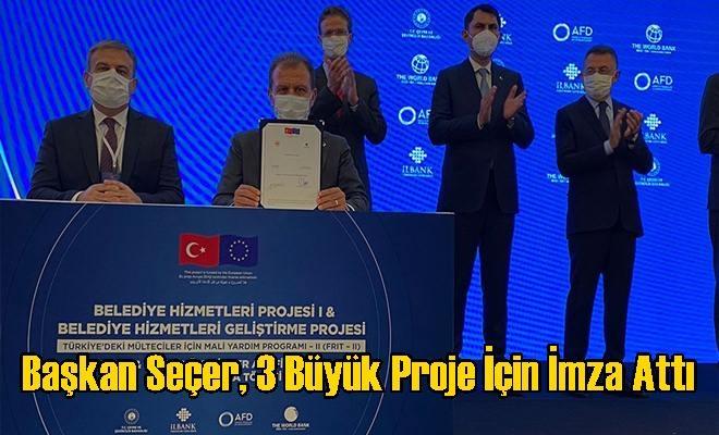 Başkan Seçer, 3 Büyük Proje İçin İmza Attı