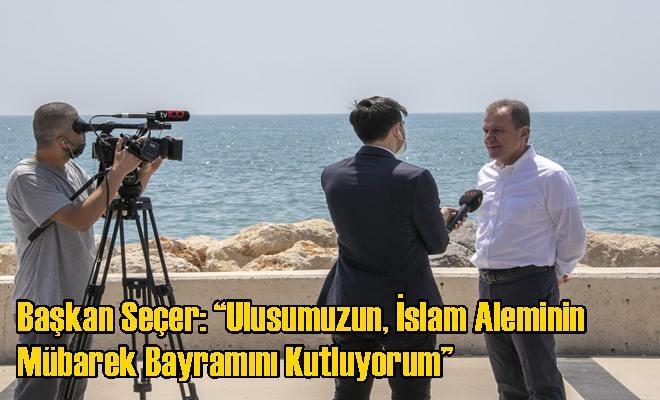 """Başkan Seçer: """"Ulusumuzun, İslam Aleminin Mübarek Bayramını Kutluyorum"""""""