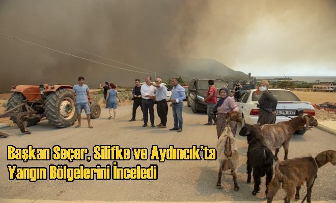 Başkan Seçer, Silifke ve Aydıncık'ta Yangın Bölgelerini İnceledi