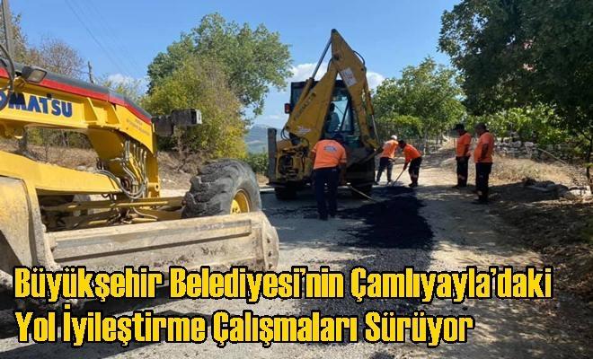 Büyükşehir Belediyesi'nin Çamlıyayla'daki Yol İyileştirme Çalışmaları Sürüyor
