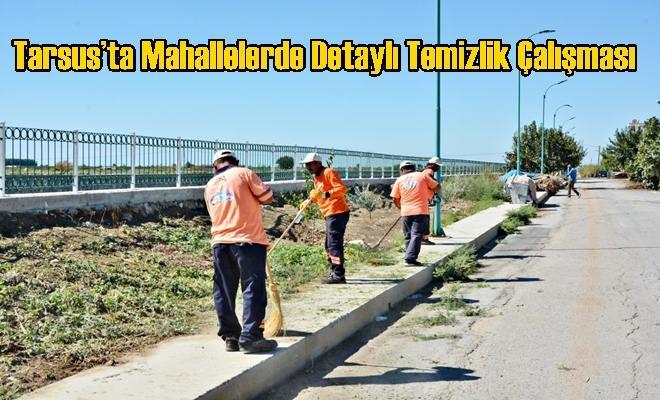 Tarsus'ta Mahallelerde Detaylı Temizlik Çalışması