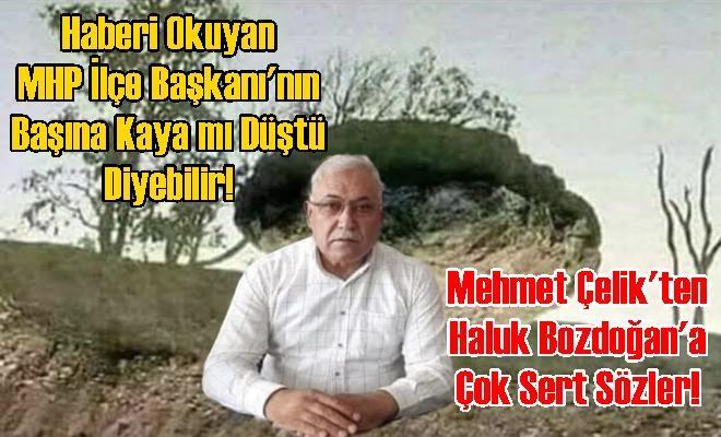 Korkmayın! Mehmet Çelk'in Başına Kaya Düşmedi. Sonunda Muhalefet Olduğunu Hatırladı
